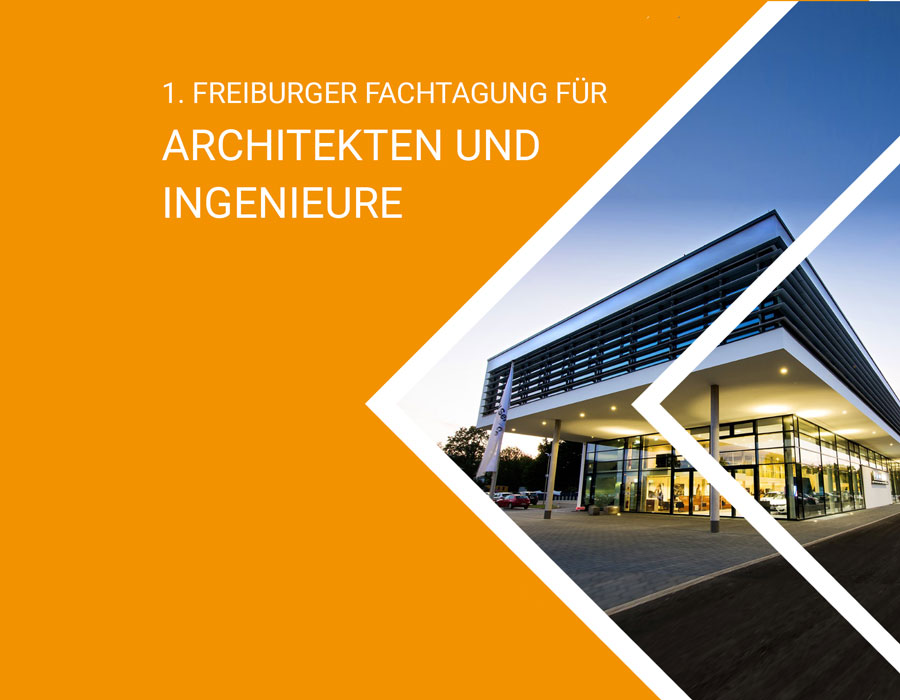 PLAN4 lädt zur 1. Freiburger Fachtagung für Architekten und Ingenieure ein!