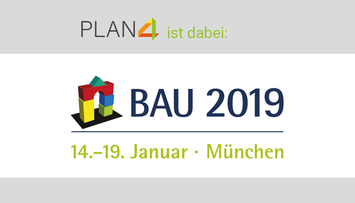 PLAN4 auf der Bau 2019!
