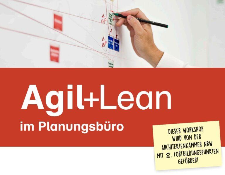 Agil+Lean im Planungsbüro – Juli 2019 – Köln